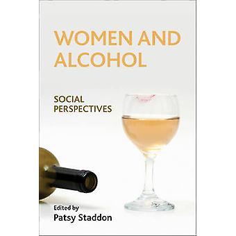 Kvinner og alkohol - Sosiale perspektiver - 978147318880 Book