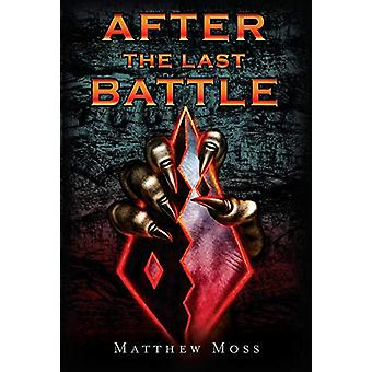 After the Last Battle by Matthew Moss - 9781543938982 Book