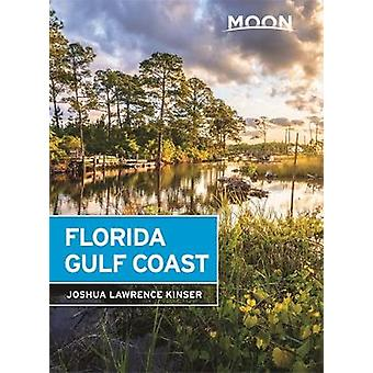 Moon Florida Gulf Coast (Sixth Edition) by Joshua Lawrence Kinser - 9