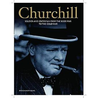 Churchill - An Illustrated Life by Brenda Ralph Lewis - 9781782740605