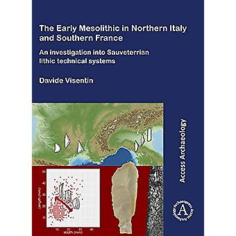 Early Mesolithic Technical Systems of Southern France and Northern It