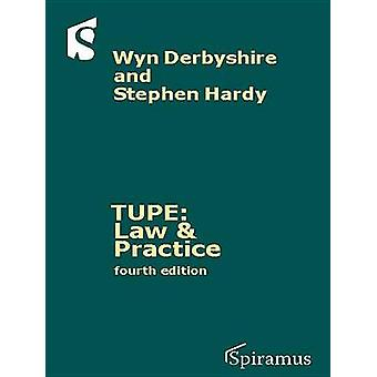 TUPE - Law and Practice (4th Revised edition) by Wyn Derbyshire - Step