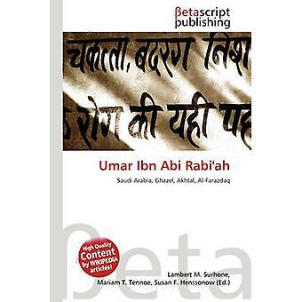 Umar Ibn ABI Rabi'ah by Lambert M Surhone - 9786131211881 Book