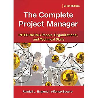 The Complete Project Manager - Integrating People - Organizational - a