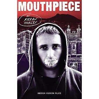 Mouthpiece by Kieran Hurley - 9781786826824 Book