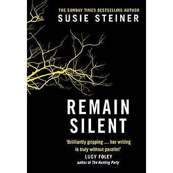 Remain Silent (Manon Bradshaw - Book 3) by Susie Steiner - 9780008273