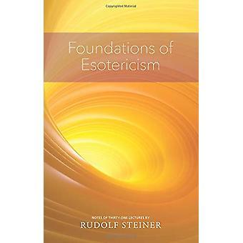 Grunderna för Esotericism av Rudolf Steiner - 9781855845619 Bok