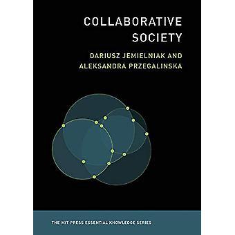 Collaborative Society by Dariusz Jemielniak - 9780262537919 Book
