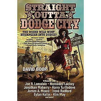 Straight Outta Dodge City by Baen Books - 9781982124366 Book