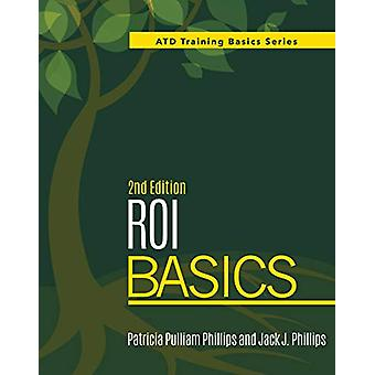 ROI Basics by Patricia Pulliam Phillips - 9781950496372 Book