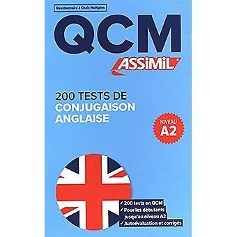 QCM 200 TESTS DE CONJUGAISON ANGLAISE by Valerie Hanol - 978270050836