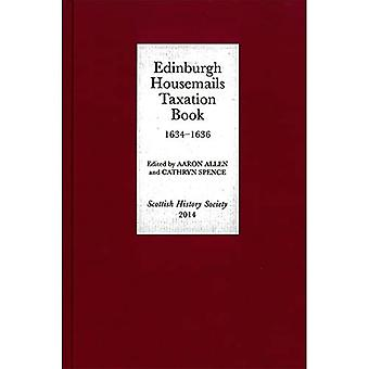 Edinburgh Housemails Taxation Book, 1634-1636: 9 (Scottish History Society 6th Series)