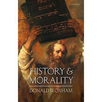 History and Morality by Donald Bloxham