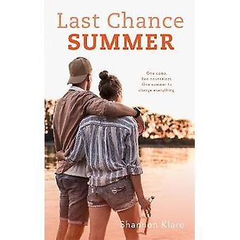 Last Chance Summer by Shannon Klare - 9781250313645 Book