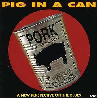 Pig in a Can - New Perspective on the Blues [CD] USA import
