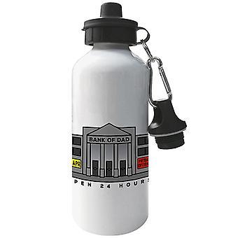 Bank Of Dad Open 24 Hours Aluminium Sports Water Bottle