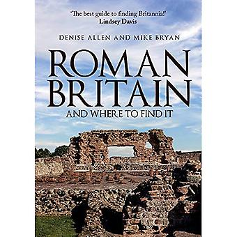Roman Britain and Where to� Find It