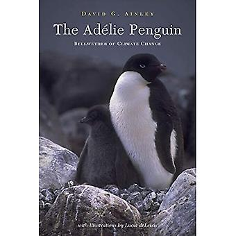The Adelie Penguin: Bellwether of Climate Change