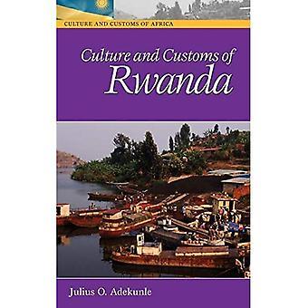 Culture and Customs of Rwanda (Culture & Customs of Africa)