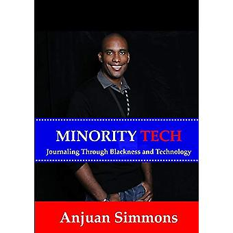 Minority Tech by Anjuan Simmons - 9780615858838 Book