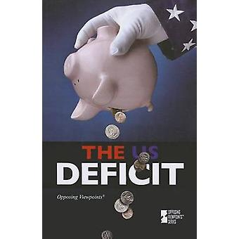 The US Deficit by Kathy Jennings - 9780737760514 Book