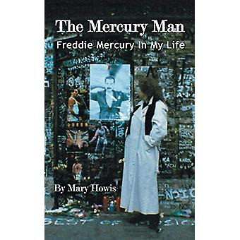The Mercury Man by Mary Howis - 9780993337123 Book