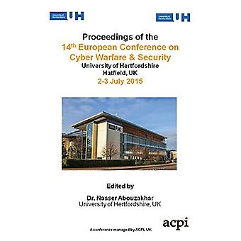 Proceedings of the 14th European Conference on Cyber Warfare and Secu