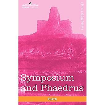 Symposium and Phaedrus