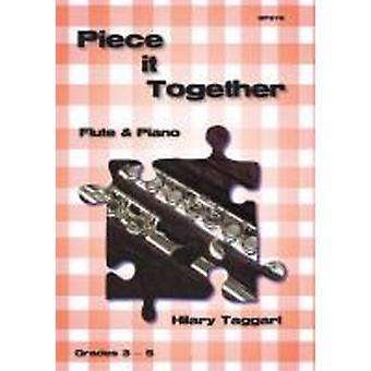 Piece it Together för flöjt och piano (Hilary Taggart) FLÖJT & PIANO
