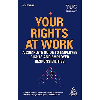 Your Rights at Work by Edited by Trades Union Congress Tuc