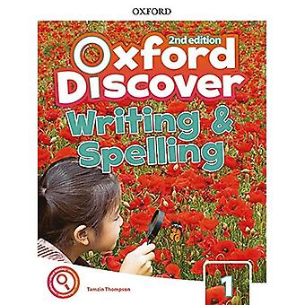 Oxford Discover: Level 1: Writing and Spelling Book (Oxford Discover)