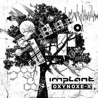 Implantat - Oxynoxe-X [CD] USA importieren