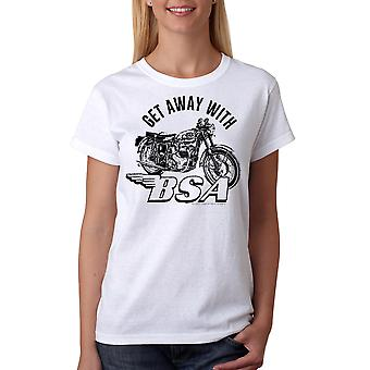 BSA Get Away With Motorclycle Women's White T-shirt