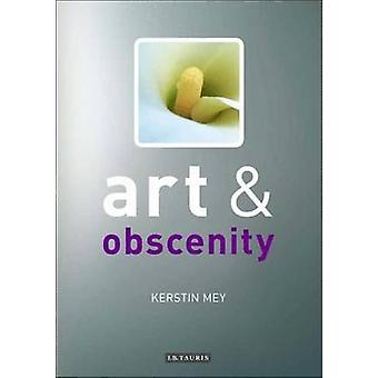 Art and Obscenity by Kerstin Mey