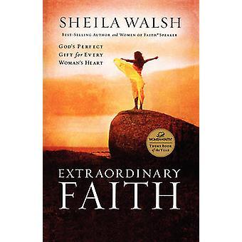 Außergewöhnliche glaube - Gottes perfekte Geschenk für jede Frau das Herz von Sh