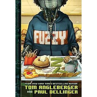 Fuzzy by Tom Angleberger - 9781419729683 Book