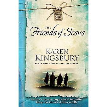 The Friends of Jesus by Karen Kingsbury - 9781501143113 Book