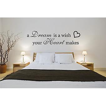 A Dream is a Wish Your Heart Makes Bedroom Wall Sticker