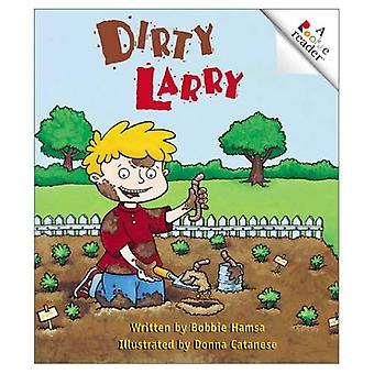 Dirty Larry (Rookie läsare: nivå A)