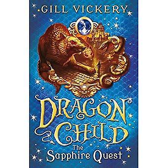 La ricerca di zaffiro: Libro di DragonChild 4