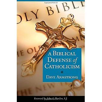 A Biblical Defence of Catholicism