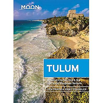 Moon Tulum (Second Edition): Including Chichen Itza & the Sian Ka'an Biosphere Reserve