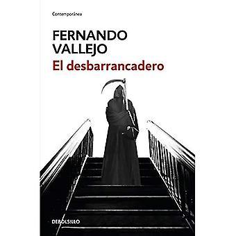 El Desbarrancadero / kanten av avgrunden