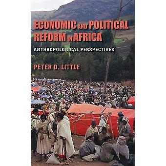Economic and Political Reform in Africa - Anthropological Perspectives