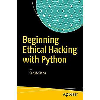 Ethical Hacking mit Python durch Sanjib Sinha - 9781484225400 zu Beginn