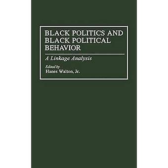 Musta politiikan ja musta poliittista käyttäytymistä A yhteys analyysi Walton & Hanes & Jr.