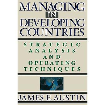 Gestion dans les pays en développement stratégique et des Techniques d'exploitation par Austin & E. James