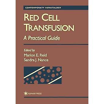 Rode cel transfusie A Practical Guide door Reid & Marion E.