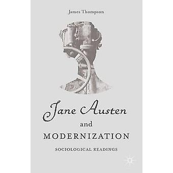 Jane Austen und Modernisierung von & James Thompson