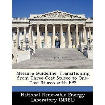 Mesure de directive transition de stuc ThreeCoat de OneCoat stuc avec EPS par le National Renewable Energy Laboratory NR